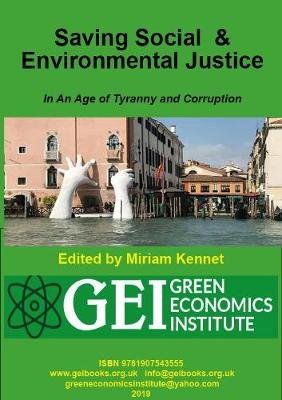 Saving Social and Environmental Justice: Economics Reform in an Age of Tyranny and Corruption (Paperback)