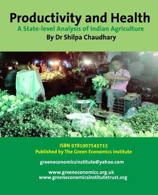 Productivity and Health: A State-Level Analysis of Indian Agriculture (Paperback)