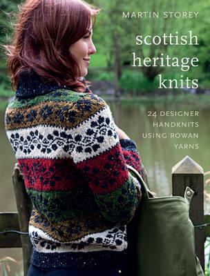 Scottish Heritage Knits: 25 Designer Handknits Using Rowan Yarns (Paperback)