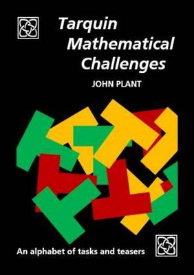 Tarquin Mathematical Challenges: An alphabet of tasks and teasers (Paperback)