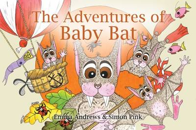 The Adventures of Baby Bat (Paperback)
