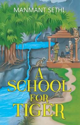 A School for Tiger (Paperback)