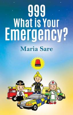 999: What is Your Emergency? (Paperback)