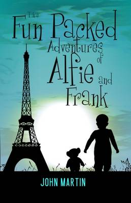 The Fun Packed Adventures of Alfie & Frank - Alfie and Frank 2 (Paperback)