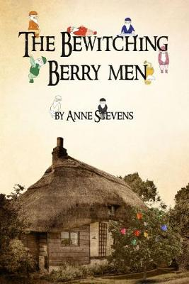 The Bewitching Berry Men (Paperback)