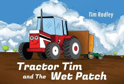 Tractor Tim and the Wet Patch (Paperback)