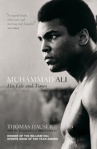Muhammad Ali: His Life and Times (Paperback)