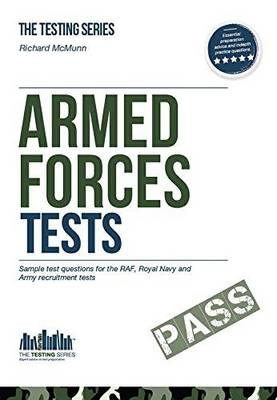 Armed Forces Tests (practice Tests for the Army, RAF and Royal Navy): 1 1 - Testing Series (Paperback)