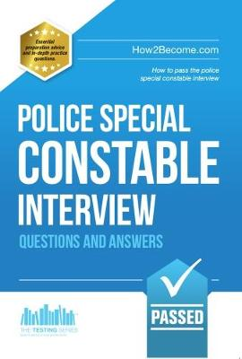 Police Special Constable Interview Questions and Answers - Testing Series (Paperback)
