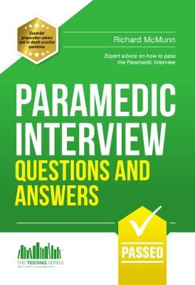 Paramedic Interview Questions and Answers - Testing Series (Paperback)