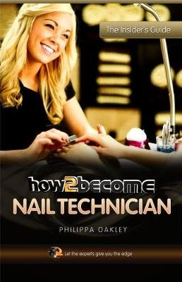 How to Become a Nail Technician (Paperback)