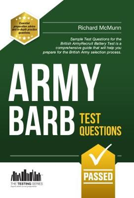 Army BARB Test Questions: Sample Test Questions for the British Army Recruit Battery Test - Testing Series (Paperback)