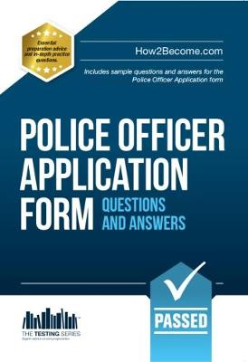 Police Officer Application Form Questions and Answers (Paperback)
