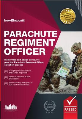 Parachute Regiment Officer: How to Become a Parachute Regiment Officer - Testing Series (Paperback)