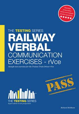 Railway Verbal Communication Exercises for the Train Driver Selection Process (rVce) - Testing Series (Paperback)