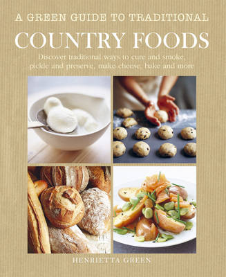 Green Guide to Traditional Country Foods (Hardback)