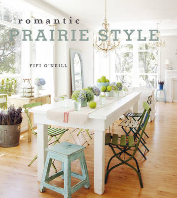 Romantic Prairie Style (Hardback)