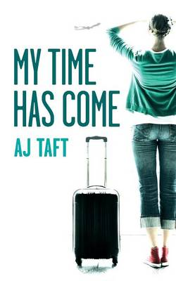 The Time Has Come - Lily Appleyard 3 (Paperback)