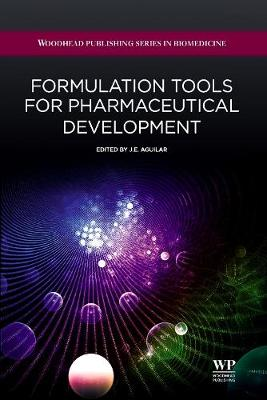 Formulation tools for Pharmaceutical Development - Woodhead Publishing Series in Biomedicine (Hardback)