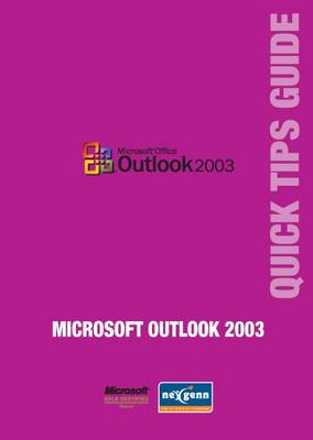 Microsoft Outlook 2003 Quick Tips Guide - Microsoft Quick Tips Guides (Paperback)