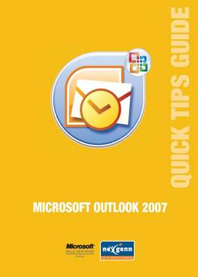 Microsoft Outlook 2007 Quick Tips Guide - Microsoft Quick Tips Guides No. 6 (Paperback)