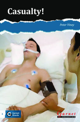 Garnet Oracle Readers: Casualty - Level 2 (Board book)