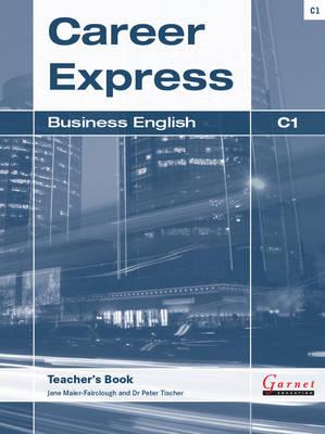 Career Express - Business English C1 Teacher's Book (Board book)