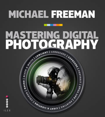 Mastering Digital Photography (PB) (Paperback)