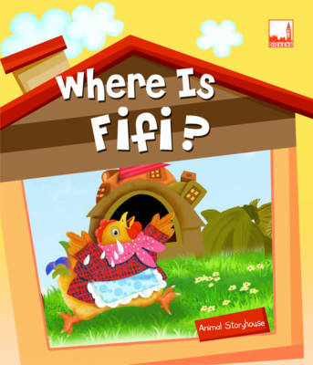 Where is Fifi? - Animal Storyhouse 5 (Paperback)