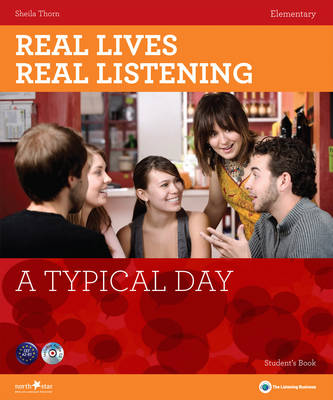 Real Lives, Real Listening: A Typical Day - Elementary Student's Book + (CD-Audio)