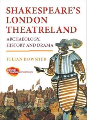 Shakespeare's London Theatreland (Paperback)