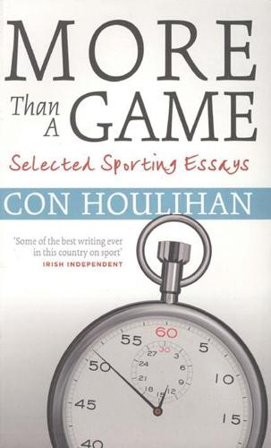 More Than A Game: Selected Sporting Essays (Paperback)
