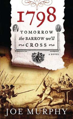 1798 - Tomorrow the Barrow We Cross (Paperback)