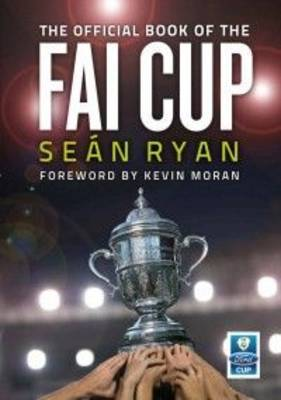 The Official Book of the FAI Cup (Paperback)
