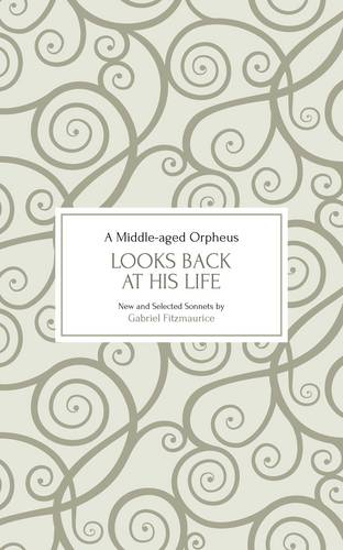 A Middle-aged Orpheus Looks Back at His Life: (new and Selected Sonnets) (Paperback)