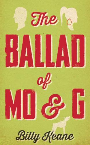 The Ballad of Mo & G (Paperback)