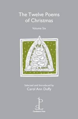 The Twelve Poems of Christmas: Volume 6
