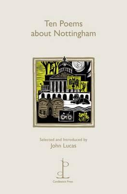 Ten Poems About Nottingham
