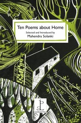 Ten Poems About Home: Selected and Introduced by Mahendra Solanki (Paperback)