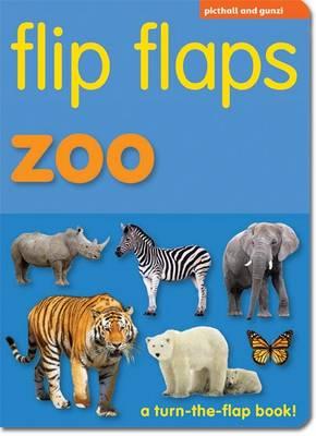 Flip Flaps Zoo - Flip Flaps (Board book)