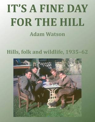 It's a Fine Day for the Hill (Hardback)