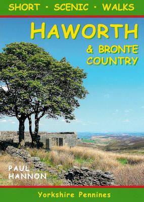 Short Scenic Walks - Haworth & Bronte Country - Pocket Walks 20 (Paperback)