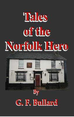 Tales of the Norfolk Hero (Hardback)