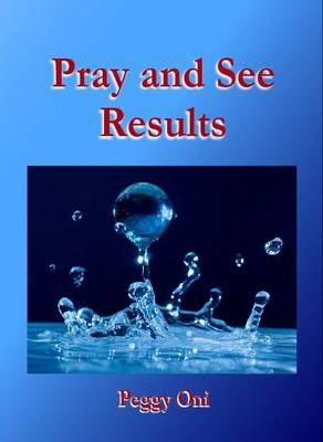 Pray and See Results (Paperback)