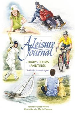A Leisure Journal: Diary, Poems, Paintings - Activities to Inspire You (Hardback)
