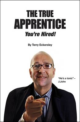 The True Apprentice: You're Hired! (Paperback)