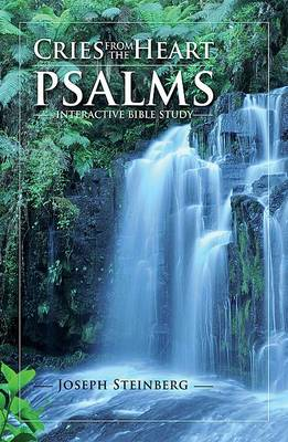 Cries from the Heart - Psalms: Interactive Bible Study (Paperback)