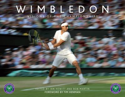 Wimbledon: Visions of the Championships (Hardback)