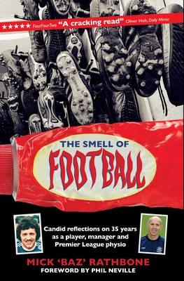 Smell of Football (Hardback)