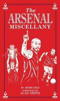 Arsenal Miscellany (Hardback)